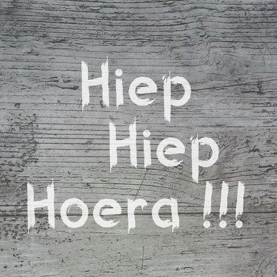 "Wenskaart ""Hiep Hiep Hoera"""